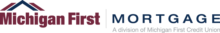 Michigan First Mortgage: A division of Michigan First Credit Union